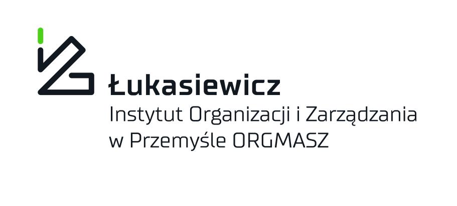 """Sieć Badawcza ŁUKASIEWICZ – Instytut Organizacji i Zarządzania w Przemyśle """"ORGMASZ"""""""